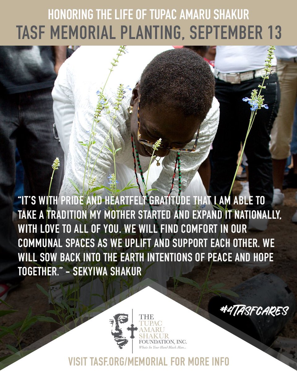 Join us Sunday, September 13 for the Tupac Amaru Shakur Foundation Memorial Planting @4TASF  Go to https://t.co/Tx8M0PRVQO for locations and details https://t.co/OJoKT41Clm