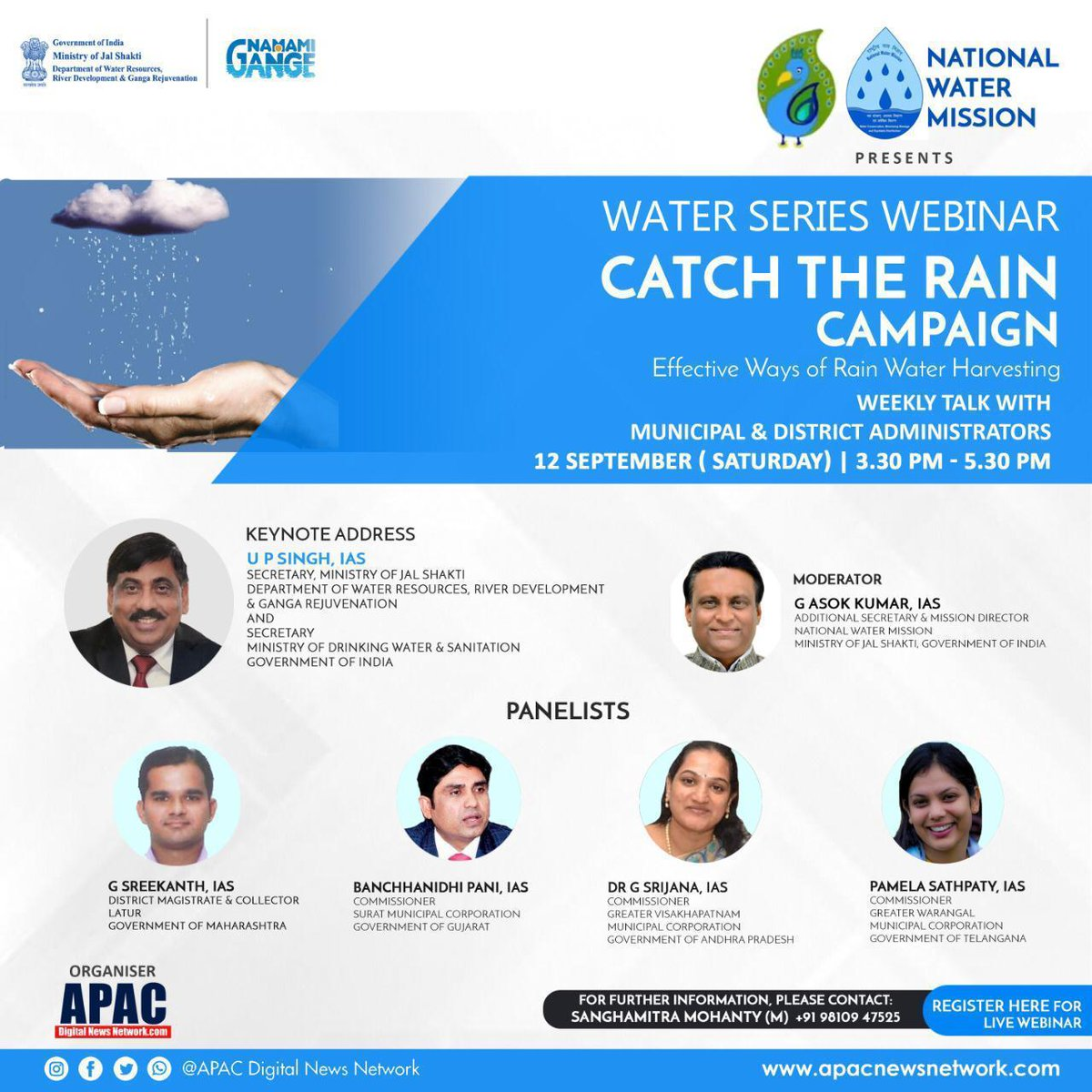 Join SMC comissioner Shri Banchhaanidhi Pani in water series webinar #CatchTheRainCampaign . Discussing effective ways of rain water harvesting. For registration visit apacnewsnetwork.com/apac-dialogue/
