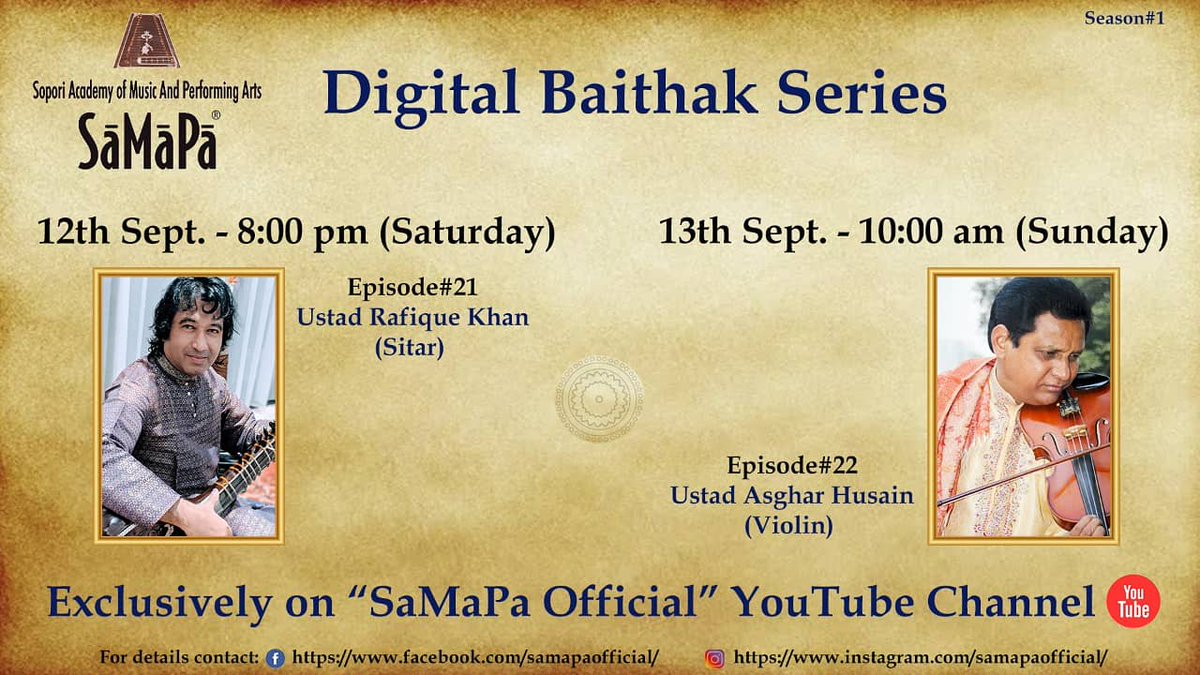 This weekend's schedule for SaMaPa® Digital Baithak: #samapa #samapadigitalbaithak #sopori #concerts #OnlineConcert https://t.co/dwQLyNc9UT