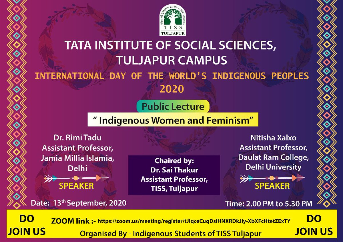 """The Indigenous Students of TISS Tuljapur will celebrate this year's Indigenous day with a public lecture on """"Indigenous Women and Feminism"""" delivered by Dr Rimi Tadu and Neetisha Xalxo.   Date: 13th September (2:00 pm - 5:30 pm).  To join, register here: https://t.co/CdOjf9cqAj https://t.co/dp9v8OwbHd"""