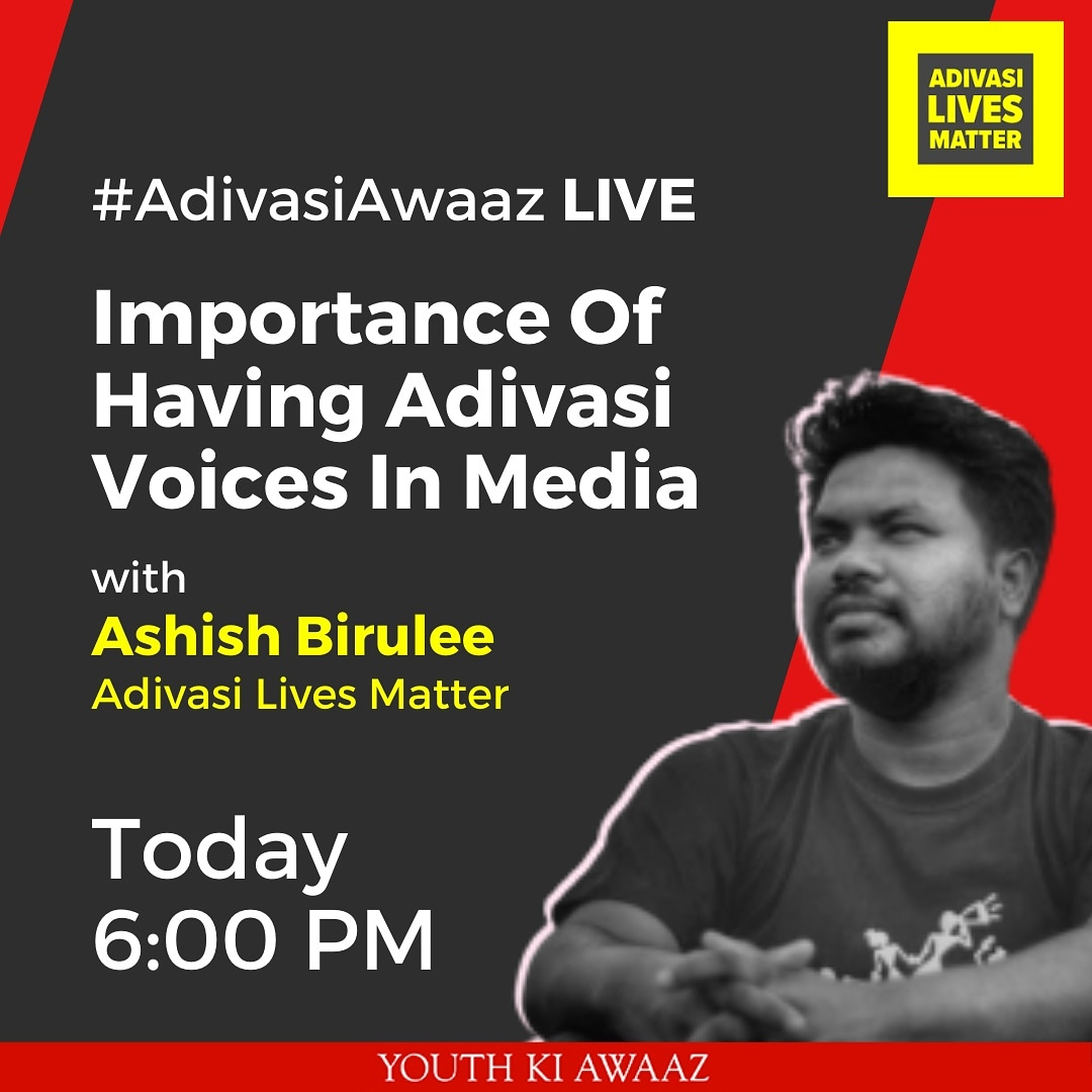 I am going live with @youthkiawaaz from @AdivasisMatter page today evening at 6 PM where I will will talking about the new fresh look of Adivasi Lives Matter's microsite on Youth Ki Awaaz platform. Do join and also invite your friends. @Johar_Adivasi @SanthalDisomm @HOSamaj1 https://t.co/MdzFeqrs4w