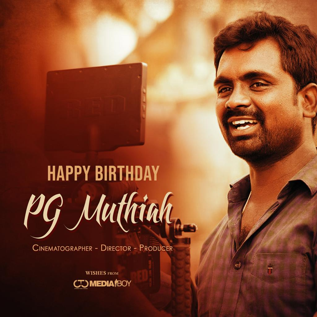 Happy Birthday to Producer , Cinematographer , Director @MuthaiahG . Wishing you all success.  #HBDPGMuthaiah  Wishers from @CtcMediaboy & team. https://t.co/vI5BxIiFiW