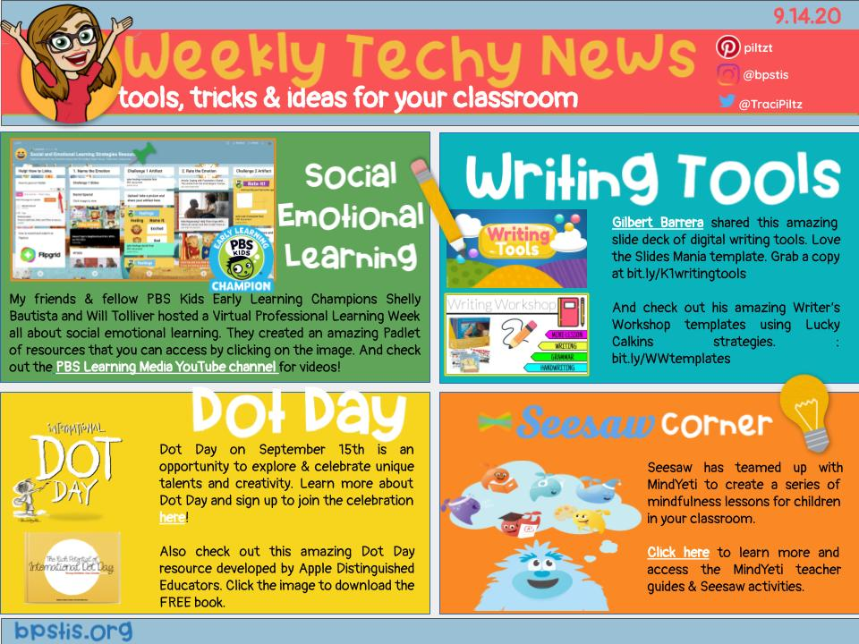 Weekly Tech-y News📰 has @PBSKIDS @pbsteachers SEL💕 resources, amazing writing✏️ tools from @GilbertBarrer13, #DotDay2020 ideas💡 from Apple Distinguished Educators & @Seesaw @MindYeti mindfulness🤔💭 resources & activities. https://t.co/bTNUmaOujV #BPSLearns #MTEdchat https://t.co/JUkT5MwkZA