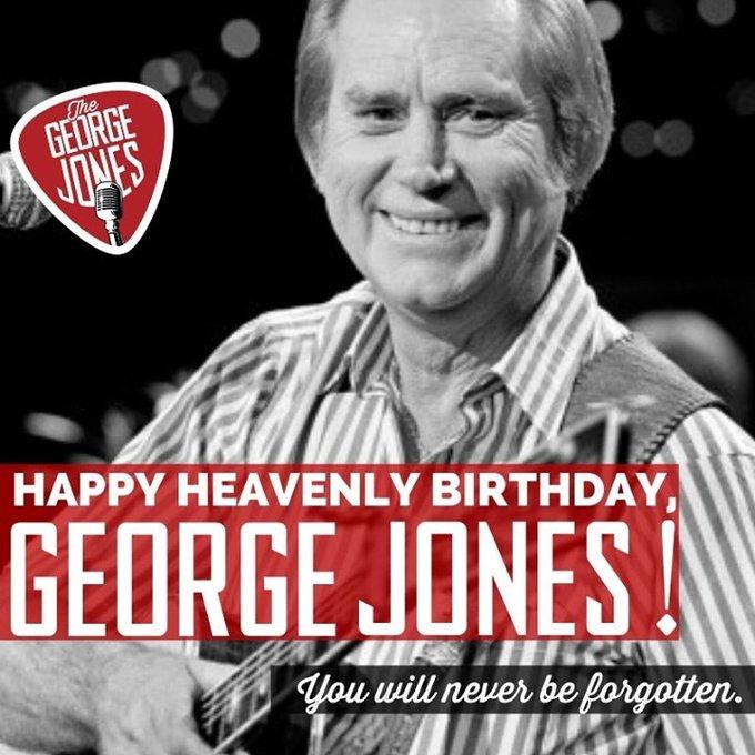 Happy Birthday George Jones  - 12 September 1931 - 26 April 2013 RIP
