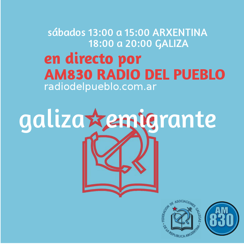📣#GalizaEmigrante #RadiodelPueblo #AM830 13:00 a 15:00 Argentina 18:00 a 20:00 Galiza #Allende #Kitchen #Rajoy #Covid19 #Ourensemocióncensura #FundaciónFranco #PachiVázquez #Alcoa #Himnogalego #Londres #Bogotádisturbios #Educación #CelsoEmilioFerreiro https://t.co/Tt7mj99Sdq https://t.co/oKjyzUDRts
