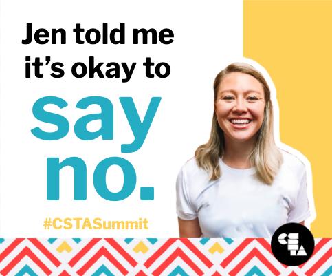 Jen told me it's okay to say no. And you too. #JenAsLifeCoach #CSTASummit #CSforAll