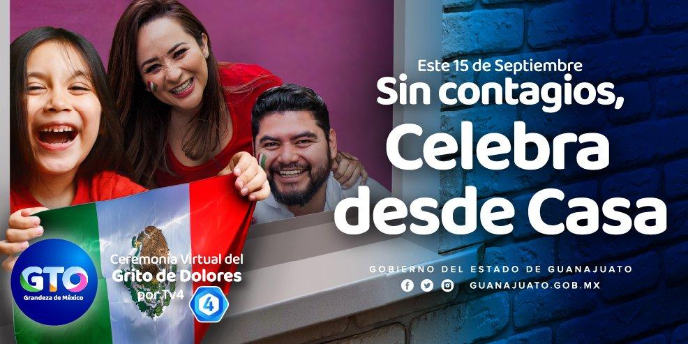¡Este 15 de septiembre la mejor manera de celebrar a México es cuidándonos todos! 🇲🇽👨👩👧👦😷  Celebremos con responsabilidad desde casa y sigue la transmisión del Grito de Independencia, desde nuestras redes sociales y por @tv4guanajuato. #AquíNacióMéxico #UnidosSomosGrandeza 🙌🏻 https://t.co/io901RpFvP