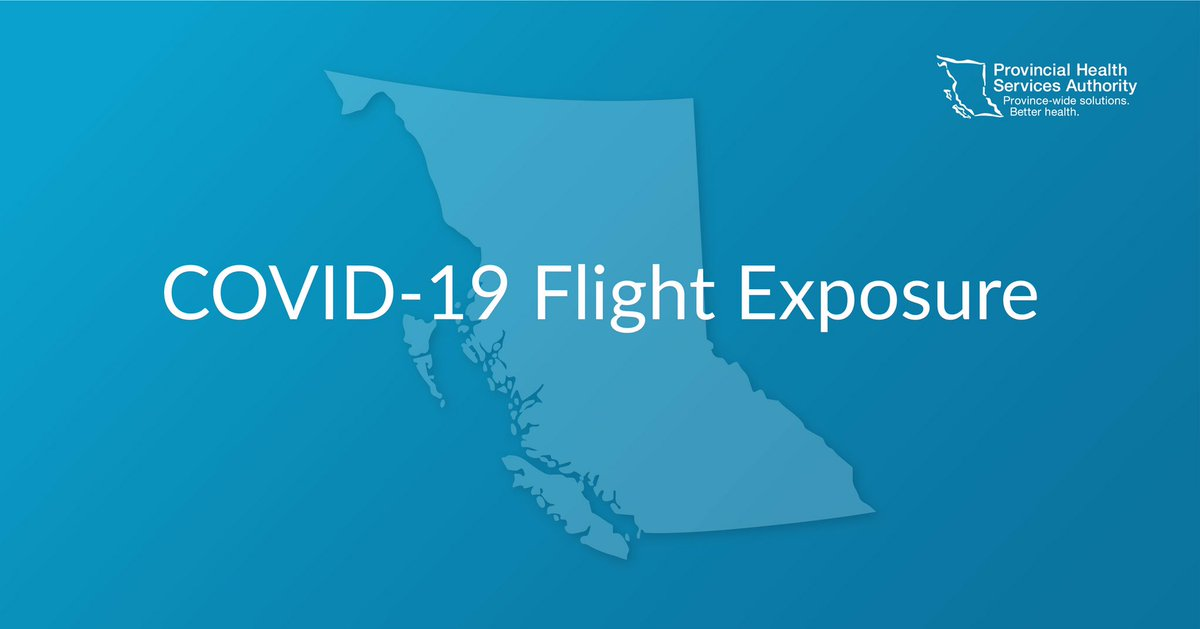 Bccdc On Twitter The Following Flights Were Posted With Covid 19 Exposures Https T Co Czuggxzelw Sept 3 Flair Flight 8513 Toronto To Vancouver Sept 5 United Airlines Flight 5747 San Francisco To Vancouver