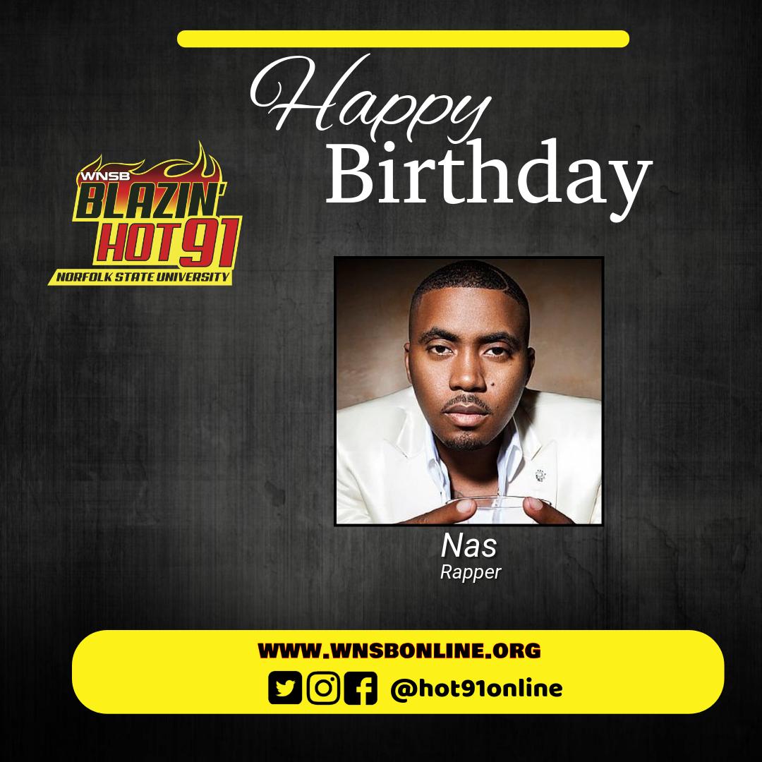 Happy Blazin\ Hot birthday to Nas