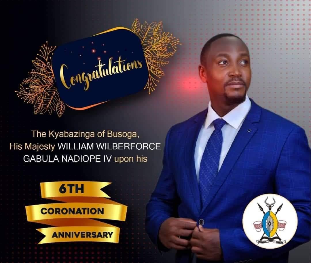 As the Kyabazinga, His Majesty William Gabula Nadiope IV, marks his 6th coronation anniversary, I join the Basoga and other Ugandans to wish him memorable celebrations.