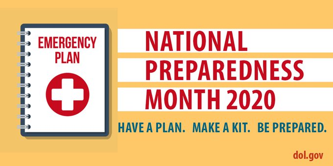 National Preparedness Month 2020. Have a plan. Make a kit. Be Prepared. dol.gov