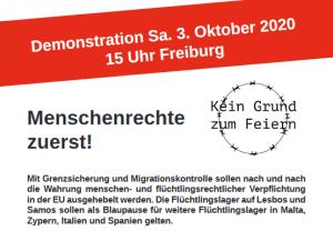 DEMO 3. Oktober 2020 in #Freiburg, 15 Uhr: Kein Grund zum Feiern! – #Menschenrechte zuerst! Keine Haftlager für #Geflüchtete – #Flucht ist kein Verbrechen! https://t.co/QaDyEZ4ZAb https://t.co/KfXLLvugkM