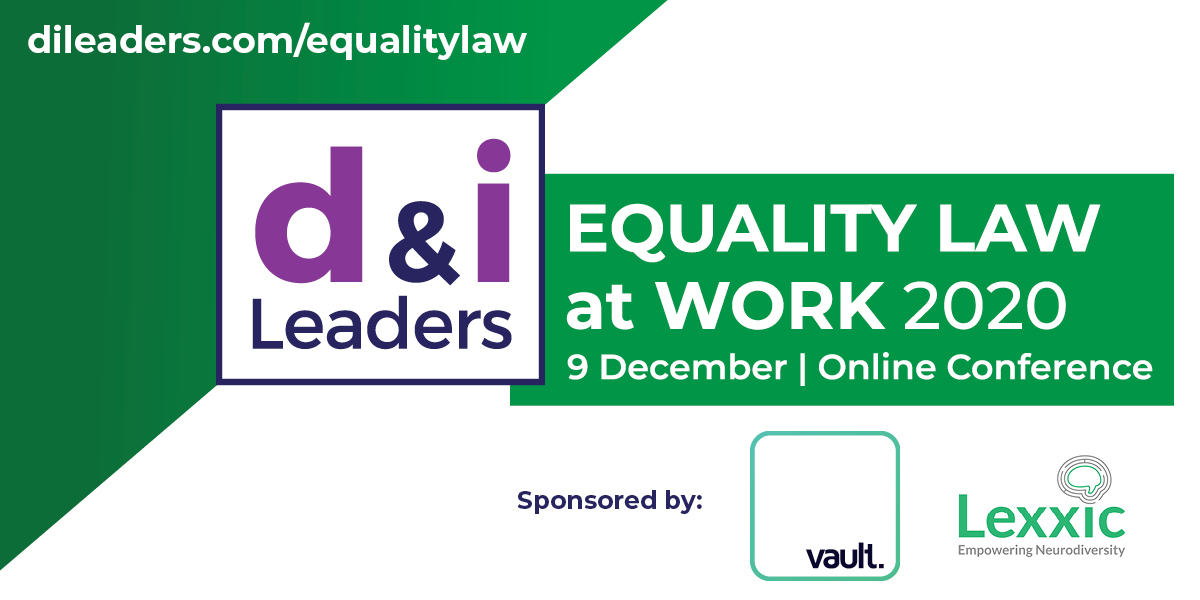 Equality Law at Work 2020 - 100+ HR and D&I practitioners confirm attendance for our online conference - 9 December. View full agenda & book your place now - https://t.co/UuSGO567bK Thanks to sponsors @VaultPlatform and @LexxicLtd #DILeaders #equalityact #equality #inclusion #hr https://t.co/UvoaoSoLlG