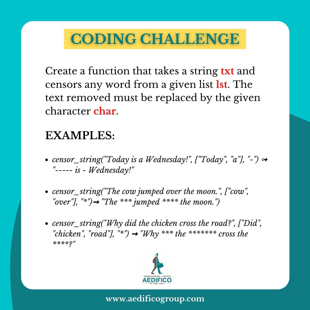 CODING CHALLENGE: Create a function that takes a string txt and censors any word from a given...   Visit https://t.co/LT8jDZsjml  #codingchallenge #pythonprogramming #pythoncode #codingbootcamp #learnpython #learntocode #edtech #elearning #pythondeveloper #edchat #aedificotech https://t.co/6ktbXtR2T8