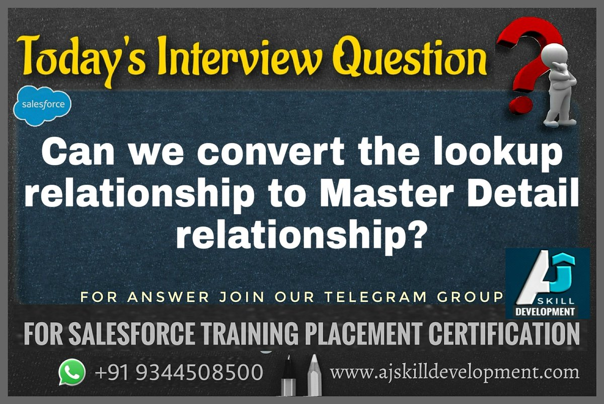 Today's Interview Question  Can we convert the lookup relationship to Master Detail relationship?  Post your queries in this telegram group.   https://t.co/Xv3a4As2kx For #Salesforce #Training #Certification #Placement WhatsApp +919344508500 https://t.co/bcndcdJSfp @salesforce https://t.co/RVjR0tyiEJ