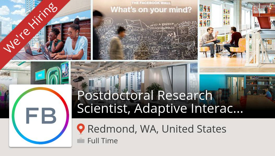 Postdoctoral #Research #Scientist, Adaptive Interaction (PhD) needed in #RedmondWAUnitedStates, apply now at #Facebook! #job https://t.co/fgxoKDiBxg https://t.co/KUMiXSJg5E