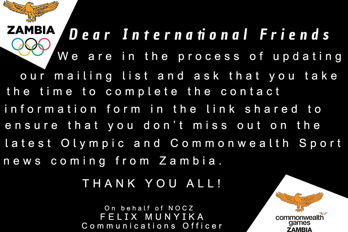 NOTICE --- This goes out to our international friends, follow the link below to complete the contact information form and ensure that you don't miss out on the latest Olympic and Commonwealth News Coming from Zambia. Kindly follow the link  https://t.co/BZNylsTxeW Thank You All. https://t.co/J0KNIwsoO1