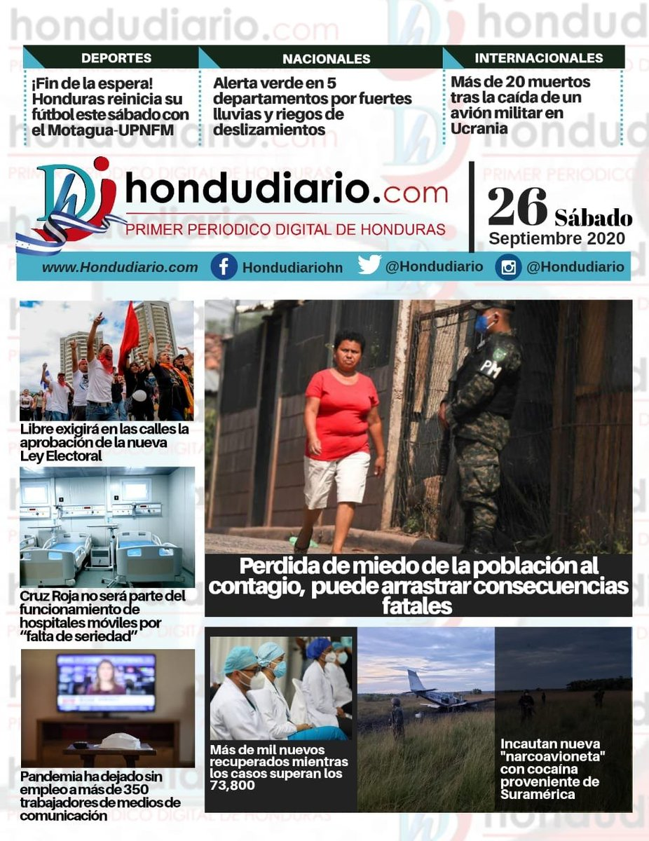 Portadas de los #Diarios #periódicos #rotativos del #periodismo de #Honduras del día sábado 26 de septiembre  1/3 @Hondudiario @ProcesoDigital @tunota_com   #Cuidense #JehováDiosnosproteja https://t.co/AhJukq5k9v