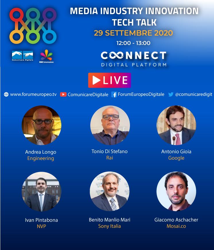 #TechTalk #CONNECT 29 Sett. 2020:  #Mediaindustry #Innovation -12:00 CET con:  @EngineeringSpa  @Raiofficialnews @googleitalia @NVPsrl @sonyitalia #Mosaico  LIVE https://t.co/7alltJG3I7  @digitalsat_it  @monitortv  #connect #media #ott #streaming #tech  #engineering #google #iot https://t.co/1H6DeYcovM