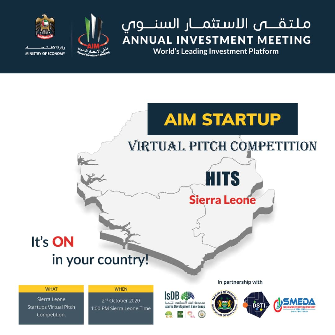 🇸🇱Attention SL Startups🇸🇱  The Ministry of Finance,  @SmedaOfficial & @DSTISIERRALEONE is inviting you to pitch your business to industry experts & win $50K at the @AIM_Congress Startups Virtual Pitch Competition by @Economyae on 2nd Oct,1pm GMT.  REGISTER:https://t.co/YNaFm6q5EJ https://t.co/wDmRi36R5X