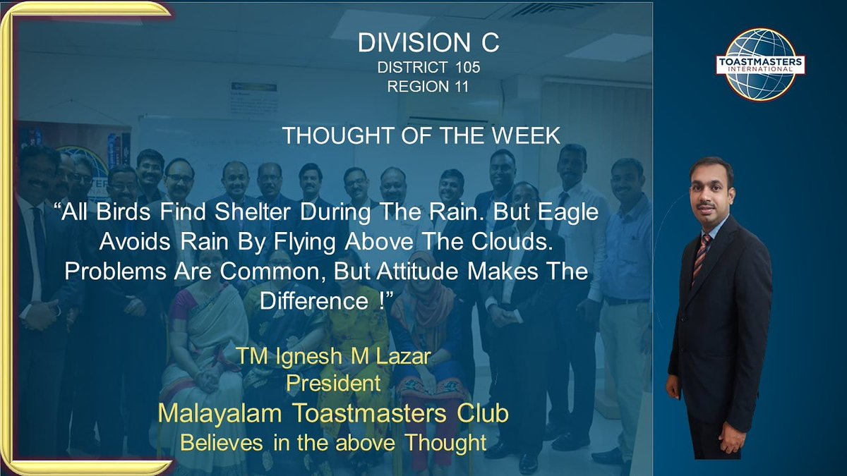 THOUGHT OF THE WEEK   #Area10 #Area11 #Area12 #Division C #MalayalamToastmastersClub https://t.co/dg4iJXaqy9