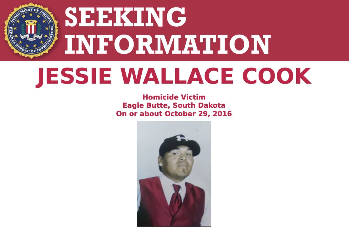 The #FBI is seeking information about the 2016 murder of Jessie Wallace Cook, an enrolled member of the Cheyenne River Sioux Tribe. A reward of up to $5,000 is available. Submit tips to https://t.co/iL7sD5efWD. #SeekingInfoSaturday https://t.co/BwMSL0MsKA https://t.co/F1TGazRGEP