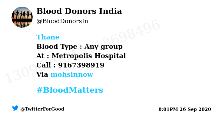 #Thane Need #Blood Type :  Any group At : Metropolis Hospital  Blood Component : Blood Number of Units : 3 Primary Number : 9167398919 Via: @mohsinnow #BloodMatters Powered by Twitter https://t.co/cAZa5yREej