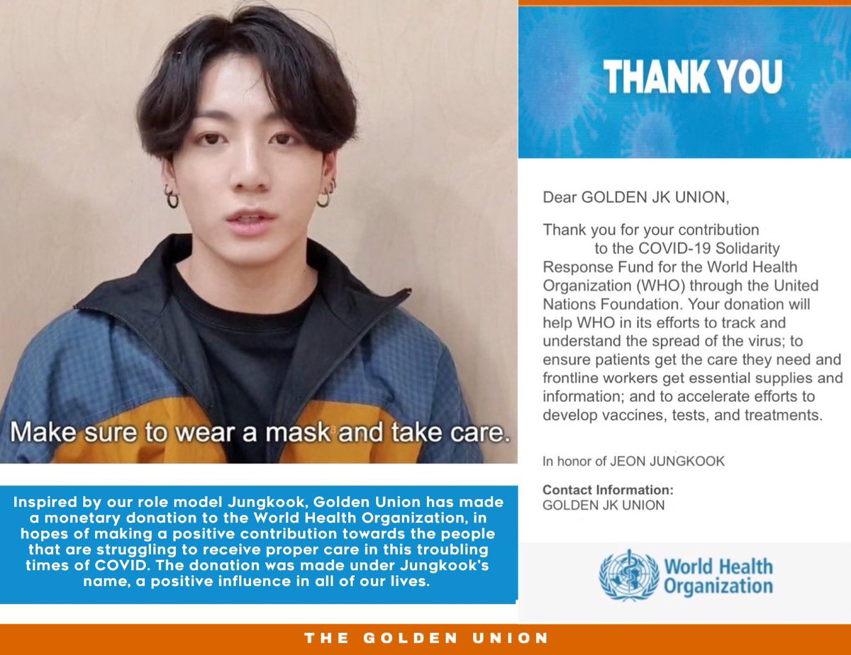 Jungkook has been praised and acknowledged by multiple @WHO directives for his good influence and using his platform to spread awareness during this pandemic.  In response, Golden Union donated to the World Health Organization, in hopes of continuing his message with good deeds. https://t.co/59LEld28dz