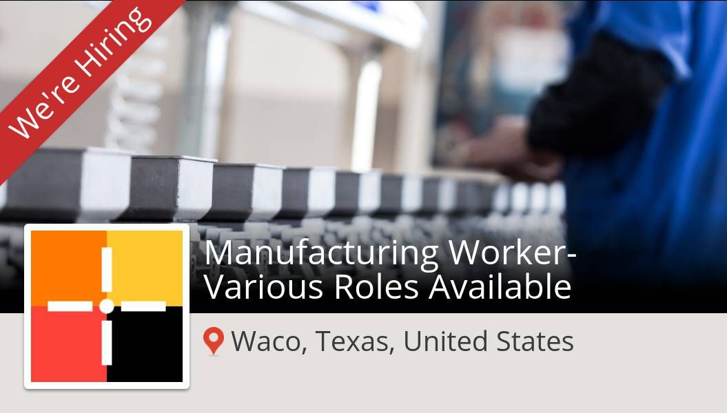 #Spherion is looking for a #Manufacturing #Worker Various Roles Available in #Waco, apply now! #job https://t.co/oUQDrasNgR https://t.co/QNzybTlfAf