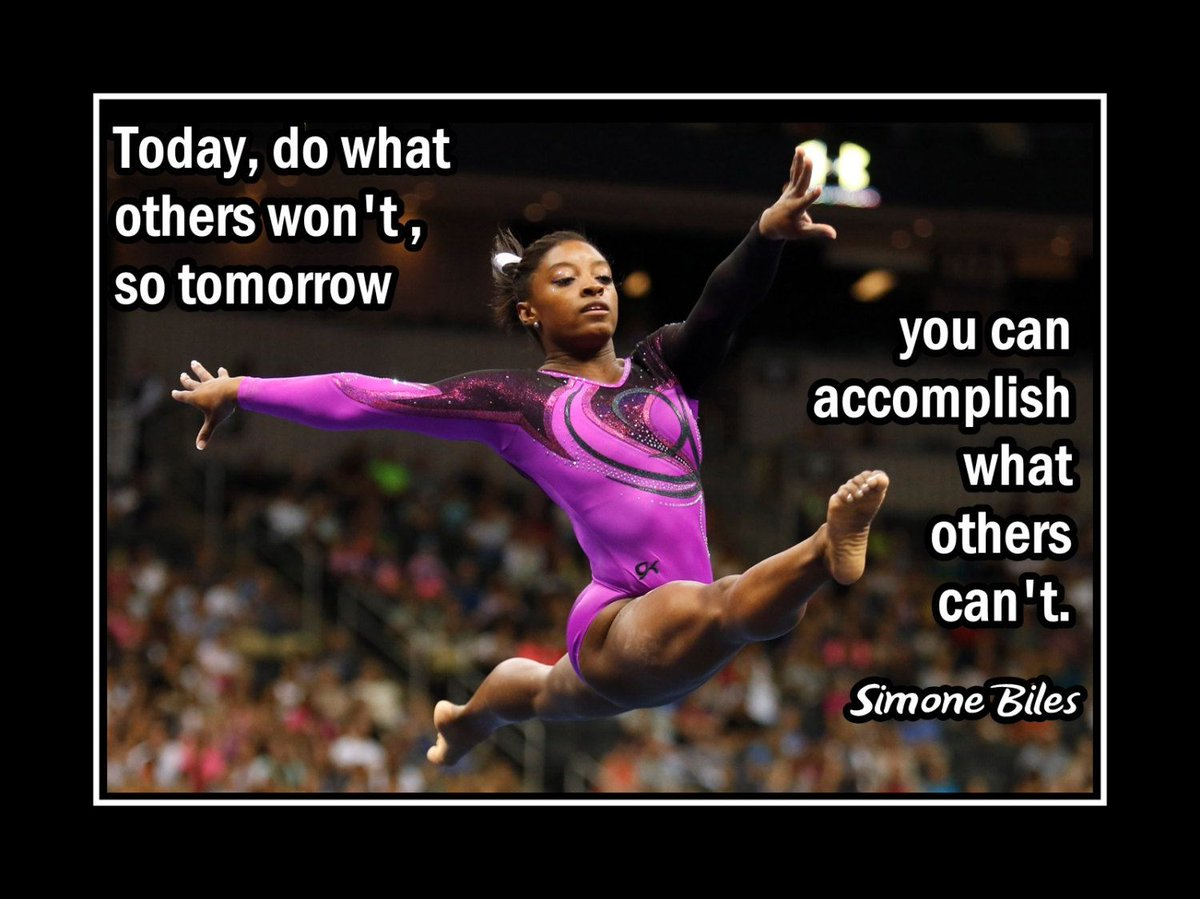 """Today, do what others won't so tomorrow you can accomplish what others can't.""-Simone Biles- #success #Risk #today #tomorrowstartstoday #accomplish @businessofu1 #ThinkBIGSundayWithMarsha #Bahamas #caribbean #Jamaica #BeTheBest #Training #Mindset #Focus https://t.co/uGclWoyn3q"