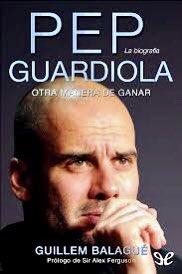 """@futebol_cafe El último libro fue """"Pep Guardiola, otra manera de ganar"""" de @GuillemBalague  Muy recomendable para conocer la vida y obra de Guardiola. https://t.co/IDgYwquSl7"""