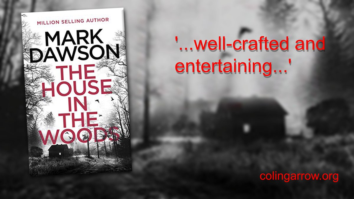 'The House in the Woods' by Mark Dawson '...well-crafted and entertaining...' #murder #mystery https://t.co/K3hyi8AdOC  #IARTG https://t.co/SfkwqRUG7D