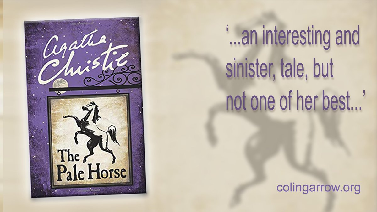 'The Pale Horse' by Agatha Christie #murder #mystery '...an interesting and at times, sinister tale, but definitely not one of her best...' https://t.co/FWx2n0lq8B https://t.co/3uHaR3Zhwp