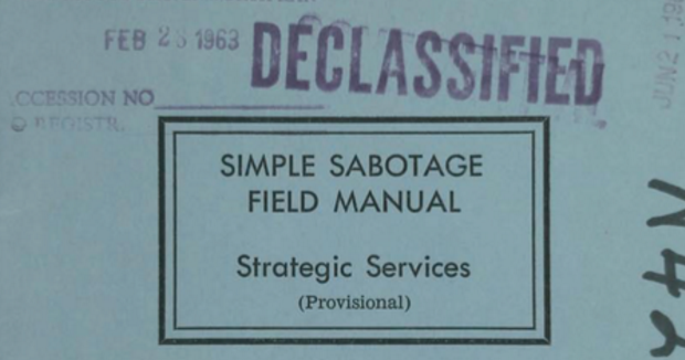 """RT @openculture Read the CIA's Simple Sabotage Field Manual: A Timeless Guide to Subverting Any Organization with """"Purposeful Stupidity"""" (1944)   https://t.co/mLO8quG8Hu"""