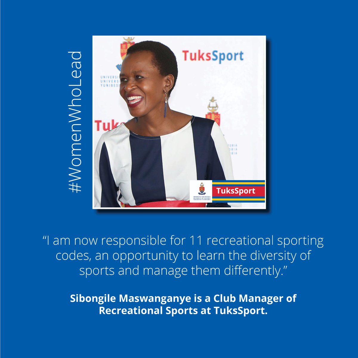 """#TuksSport: SATURDAY SPOTLIGHT  💬 """"I am now responsible for 11 recreational sporting codes, an opportunity to learn the diversity of sports,""""  Sibongile Maswanganye is a Club Manager of Recreational Sports at TuksSport.  ℹ️ TuksSport is celebrating #WomenWhoLead https://t.co/veRRXprK1J"""