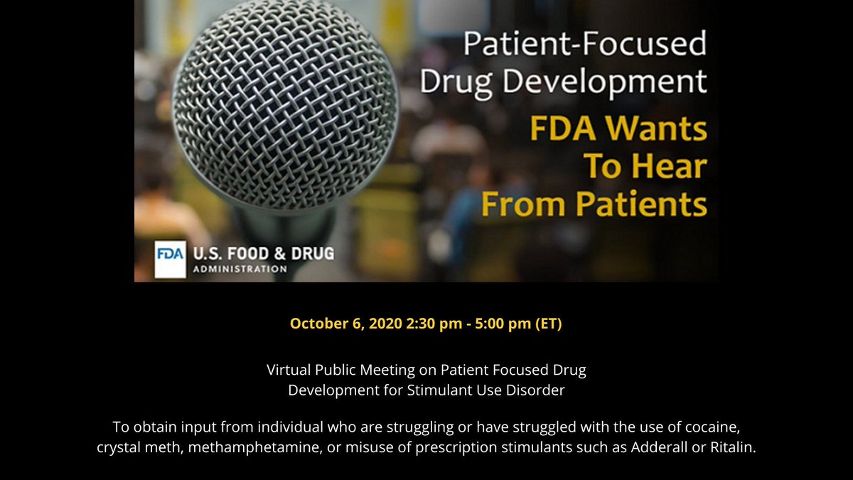 On October 6, #FDA will be hosting a virtual Public Meeting on Patient-Focused Drug Development (PFDD) for Stimulant Use Disorder  Register today to share your experience at the meeting: https://t.co/zMbcNXNrQM #PFDD https://t.co/BfwsG4BDU6