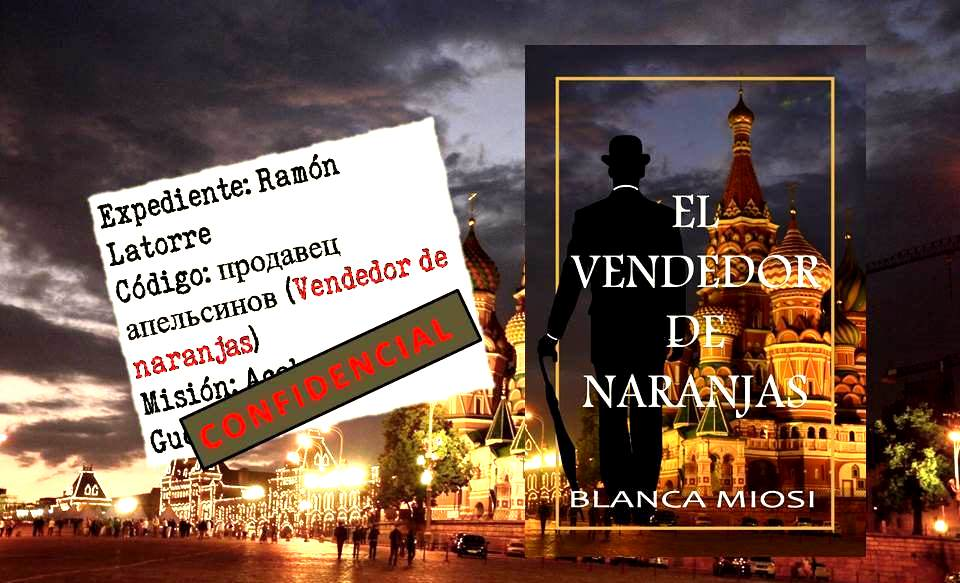 Expediente: Ramón Latorre Código: продавец апельсинов (prodavets apel'sinov) ¡No te pierdas esta emocionante historia  https://t.co/CFHac1S8UL #KindleUnlimited #Histórica #Acción #Intriga #Suspense #Espionaje #Miami #Seattle #Vancouver #Boston #NYCity #SF #LA https://t.co/4Ro2Lq70ql