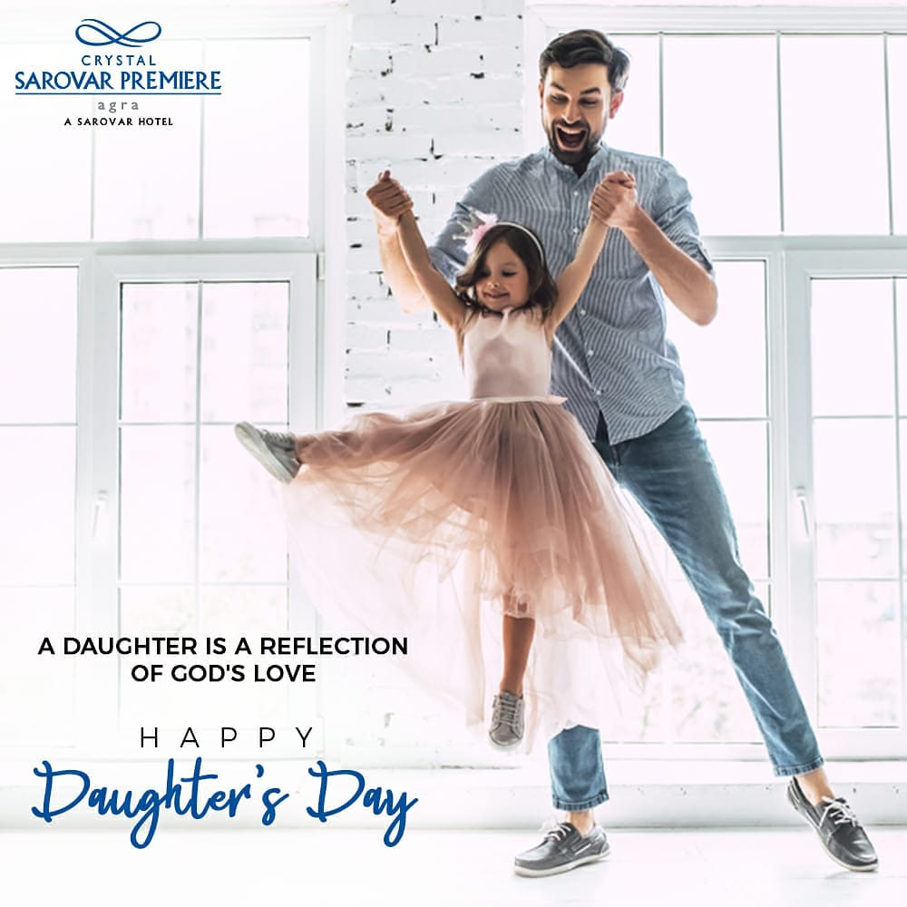 #Daughters are angels sent from above to fill our heart with unending love.   #HappyDaughtersDay #DaughtersDay2020 #CrystalSarovarPremiereAgra #HotelsInAgra #SarovarHotels #Hotels #DaughtersDay https://t.co/gpP55AOjJd