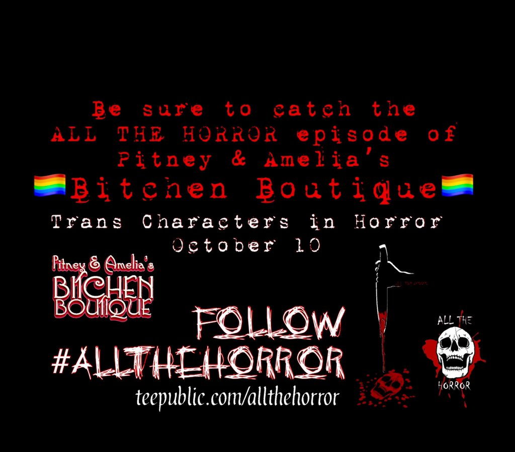 Coming Oct 10: we chat with our friend @leksikality about depictions of trans characters in horror! It's supersized and super awesome! #AllTheHorror all October long. https://t.co/kZdIydXBKt https://t.co/mQGysFxDVi  https://t.co/zBECYSZafB #WLIPodPeeps #PodernFamily #PodsUnited https://t.co/EwhLrB4eK4