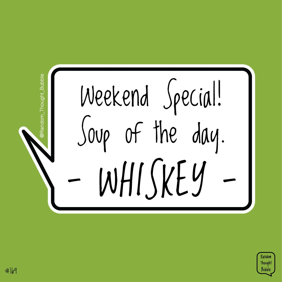 RTB:169 . . #randomthoughts #quote  #inspire #funny #meme #thoughts #thoughtbubble #weekend #soupoftheday #whiskey #whisky #drinks #chill #weekend #weekenddrinks #sundayfunday #sundayvibes #lockdown #alcohol #irish #drinks🍹 #drinking #scotch #scotchwhisky #drinkup #weekendmood https://t.co/23YX8Jptca