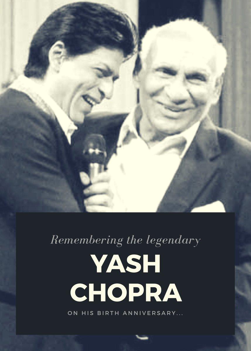 Remembering the legendary director and producer #YashChopra on his birth anniversary. #YRF50   @yrf @iamsrk   #ShahRukhKhan #TeamShahRukhKhan https://t.co/YWgOuyUuob