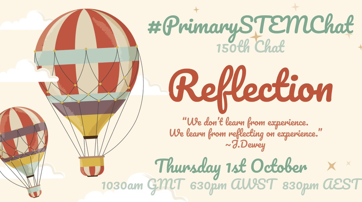 🎈Join us to celebrate our 150th #PrimarySTEMChat + to spend some time reflecting & considering what we can learn from 'thinking back, but looking forward'.🎈@ImagineerSTEAM @deb_k_alex @michaelteacher @Science4UsSays @SandyNicoll2018 @sararamani77 @Marybell1Bell @TwinklAustralia https://t.co/sct0d9wsRM