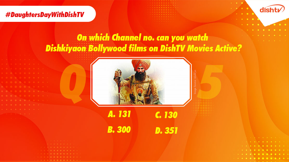 "Q5. ""On which channel no. can you watch Dishkiyaon Bollywood films on DishTV Movies Active?"" Answering this question is super easy if you love us! Tell us using the hashtag #DaughtersDayWithDishTV. https://t.co/TIxqLMMsqK"