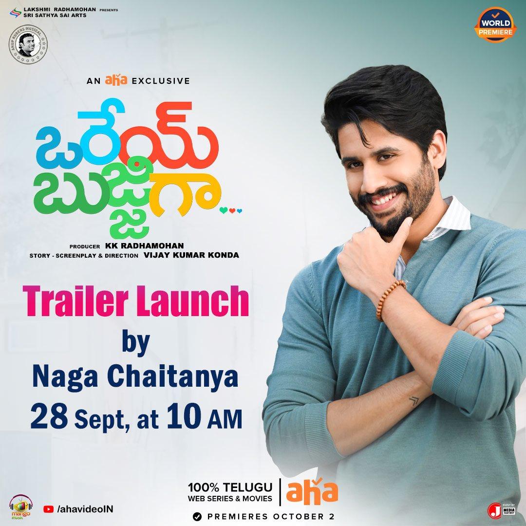 @chay_akkineni to release the trailer of #OreyBujjiga tomorrow at 10 AM! 🎹🎹😊   Premieres October 2, only on  @ahavideoIN  @itsRajTarun #MalavikaNair @IamHebahPatel  @directorvijays @AnupRubens @SriSathyaSaiArt @KKRadhamohan @MangoMusicLabel https://t.co/L7Ugkt5BXw