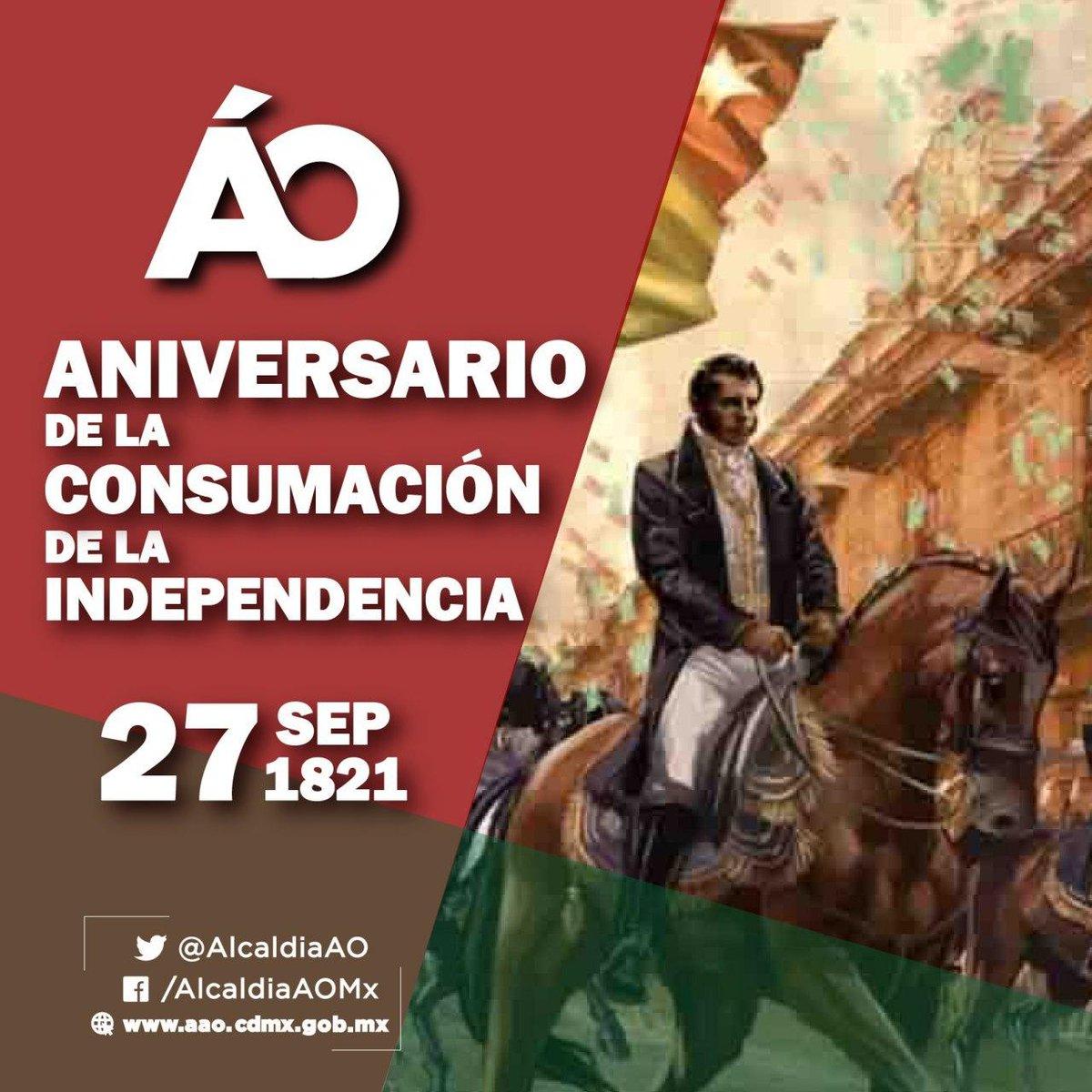 El 27 de septiembre de 1821, con la entrada del Ejército Trigarante a la ciudad de México, se da por consumada una lucha que inició el 15 de septiembre de 1810; nuestra independencia.  🗨️#EfeméridesAO https://t.co/ThXRDF4FoS