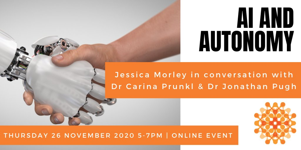 """SAVE THE DATE for the Ethics in AI Seminar on """"AI and Autonomy"""" with Jessica Morley, Dr Carina Prunkl, & Dr Jonathan Pugh!  Thursday 26th Nov 5-7pm 