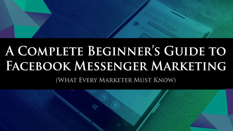 Facebook Messenger Marketing: A Complete Beginner's Guide https://t.co/X6R4LrWPqB  #FacebookMessenger  #MessengerMarketing https://t.co/K5HnCggHl6