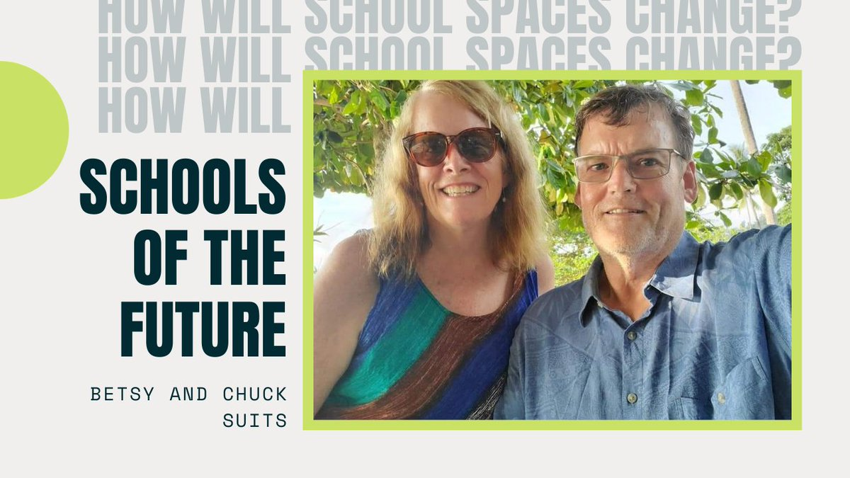 """Watch """"Schools of the Future"""" Betsy and Chuck Suits. Click here to view: https://t.co/9wBdW3skon  #21stcenturyskills #assessment #internationalschools #internationalteaching #learningspaces #mindfulness https://t.co/W38EqpLoXM"""