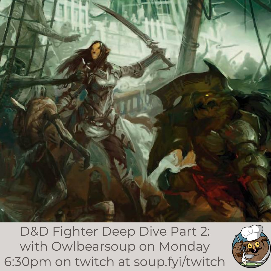 Tomorrow we are going to be doing the second part of our deep dive into the fighter. We will be finishing up our race discussion.  What non-phb #DnD5e race do you like best for your fighters?  Monday Night 6:30pm PST -- https://t.co/y1ybEzOZFx https://t.co/8QsrMLWKXb
