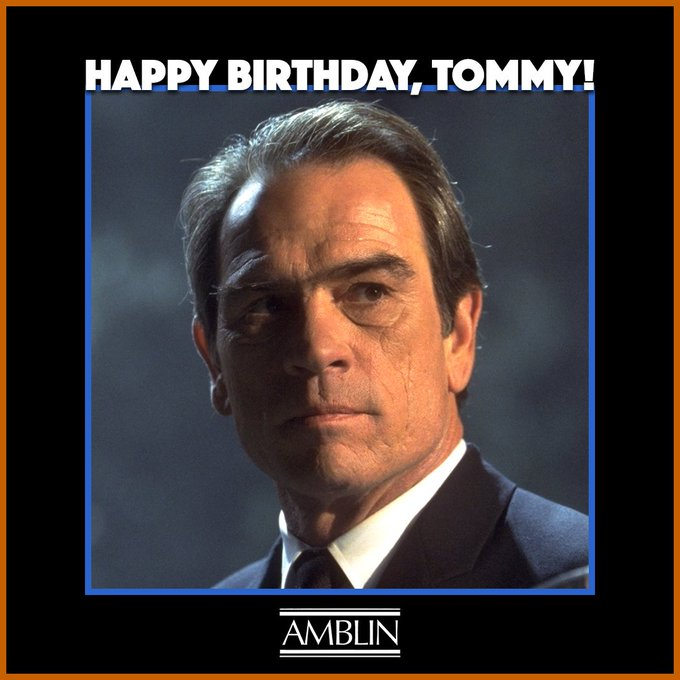 Happy birthday Tommy Lee Jones. Loved your role in Volcano